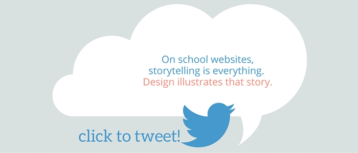 on a school website, storytelling is everything