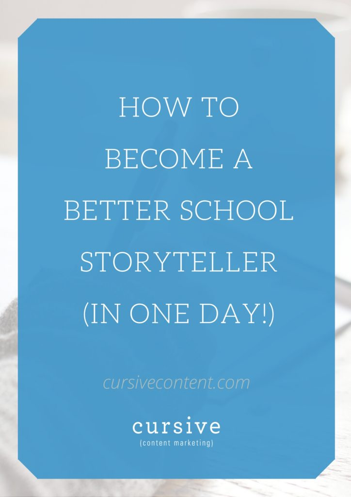 How to Become a Better School Storyteller -- In One Day!