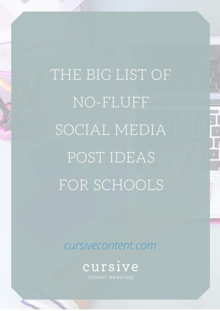 The Big List of No-Fluff Social Media Post Ideas for Schools