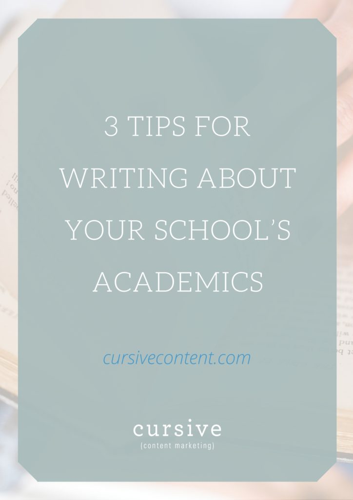 3 Tips for Writing About Your School's Academics