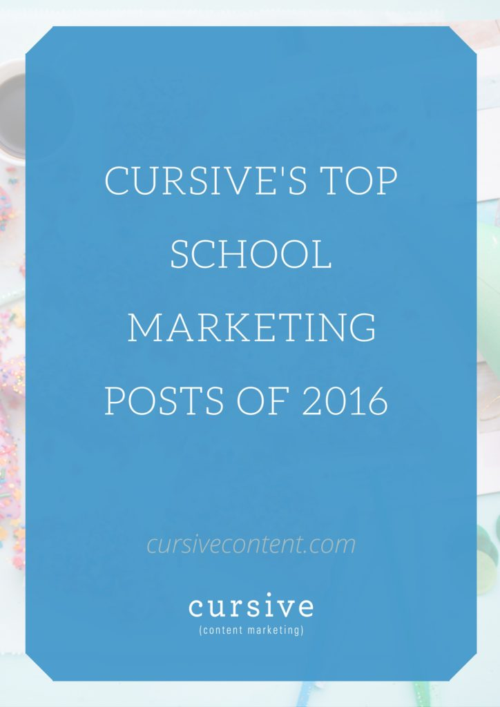 Cursive's Top School Marketing Posts of 2016