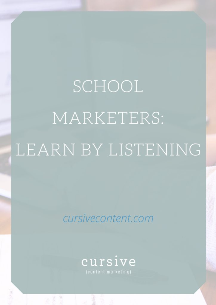 School Marketers: Learn by Listening