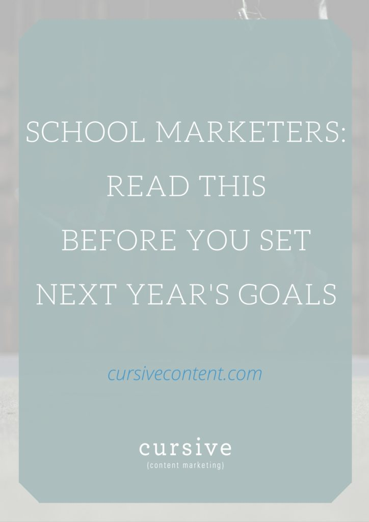 school-marketers-read-this-before-you-set-next-years-goals