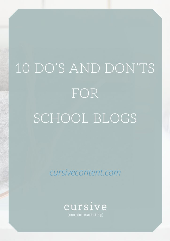 10 Do's and Don'ts for School Blogs