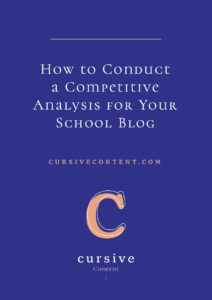 How to Conduct a Competitive Analysis for Your School Blog
