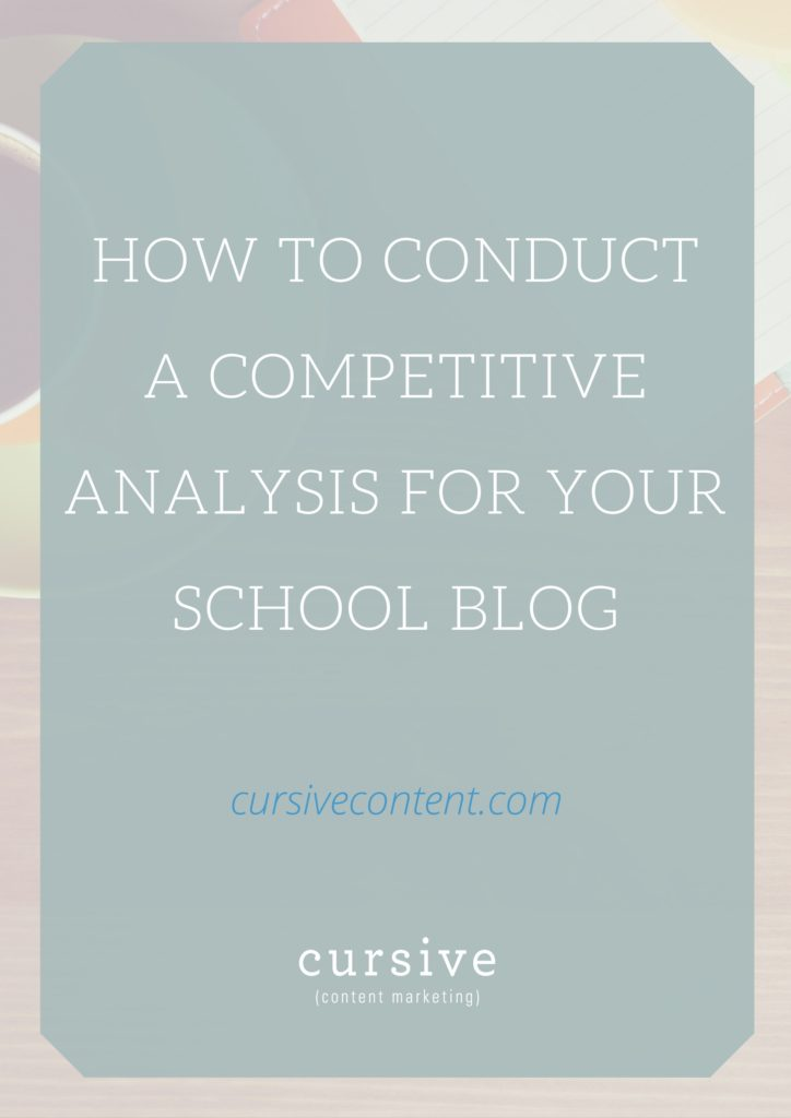 To Conduct A Competitive Analysis For Your School Blog