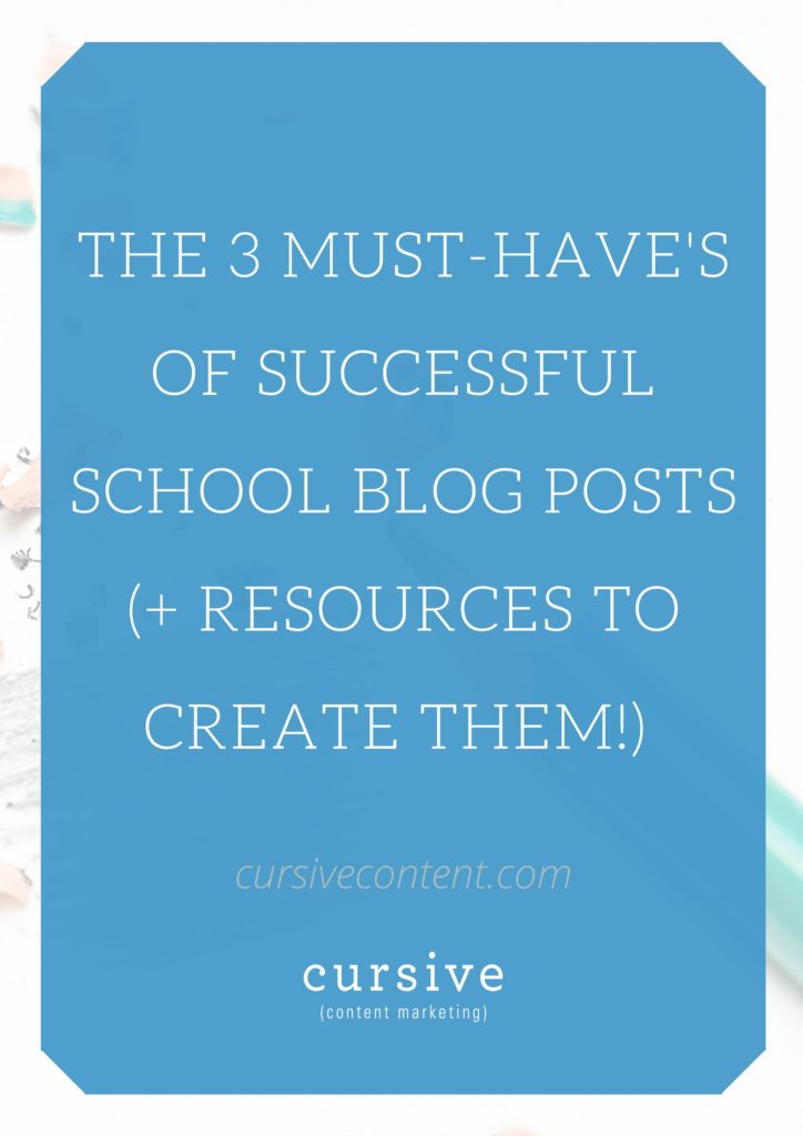The 3 Must-Have's of Successful School Blog Posts (+ Resources to Create Them!)