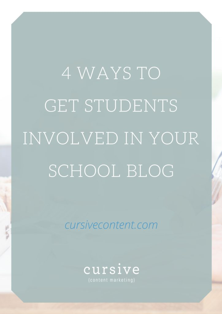4 Ways to Get Students Involved in Your School Blog